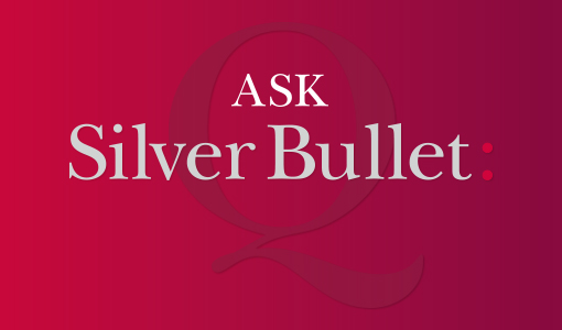 Ask Silver Bullet – No Nonsense Answers to your Marketing Questions